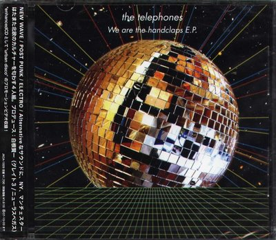 K - The Telephones - We Are The Handclaps E.P - 日版 - NEW