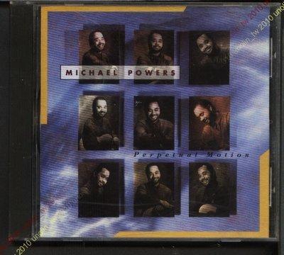 CD滿3張免運~MICHAEL POWERS【PERPETUAL MOTION】美國原版黑人新世紀爵士演奏專輯~免競標