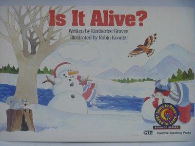 【月界二手書店】Is It Alive?-Read to Learn 〖少年童書〗CEP