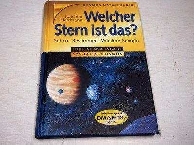 【考試院二手書】《 Welcher Stern ist das? Sehen-Bestimmen-Wiedererkennen》││七成新(B11J74)