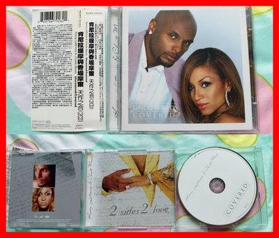 ◎2006-雙CD版-24首-肯尼拉提摩+香堤摩爾-天作之合專輯-Uncovered-Covered-等24首好歌