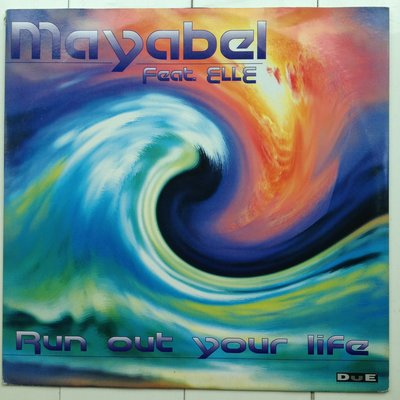 MAYABEL Run out your life 黑膠唱片 45轉 原版 無刮傷 有汙須清洗