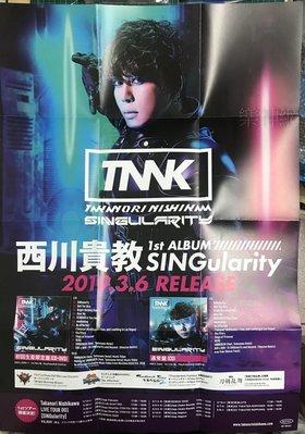 西川貴教 (T.M.R.) SINGularity【日版折頁海報】全新