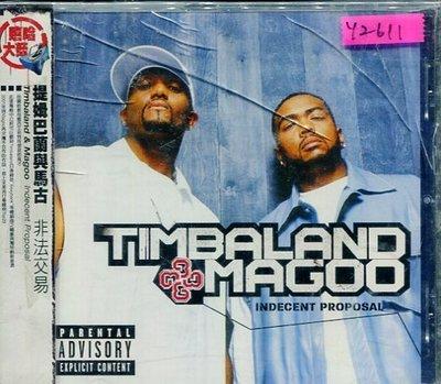 *還有唱片行* TIMBALAND & MAGOO / INDECENT PROPOSA 全新 Y2611 (膜、殼破)