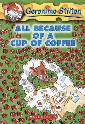 *小貝比的家*GERONIMO #10 ALL BECAUSE OF CUP OF COFFEE/平裝/7~12歲