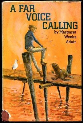 【語宸書店J437/西文書/絕版】《A FAR VOICE CALLING》Margaret Weeks Adair