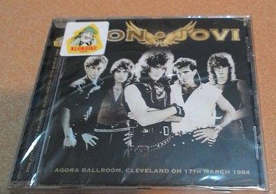 正版全新CD~邦喬飛Bon Jovi - Agora Ballroom, Cleveland Oh 17 March 1