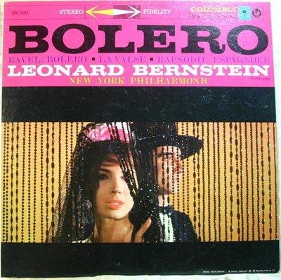 *** 黑膠唱片 Ravel : Bolero ,La Valse etc.  - Bernstein (6眼STEREO首版)
