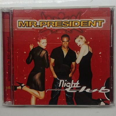 Mr. President - Night Club 1997年發行