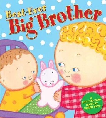 *小貝比的家*BEST-EVER BIG BROTHER/硬頁/3~6歲/作家-Karen Katz/ 翻翻書