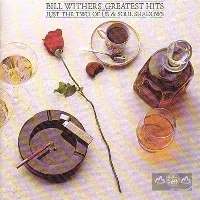 【進口版】 Greatest Hits / 比爾威德斯 Bill Withers---0323432