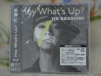 赤西仁 Jin cd=Hey What's Up? Cd+dvd 初回限定盤B (2013年發行,全新未拆封)