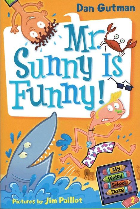 *小貝比的家*MY WEIRD SCHOOL DAZE #2: MR. SUNNY IS FUNNY!/平裝/7~12歲