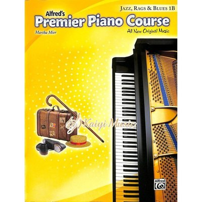 Kaiyi Music ♫Kaiyi Music♫Premier鋼琴課程爵士散拍和藍調音樂1B Piano Jazz,Rags&Blues 1B