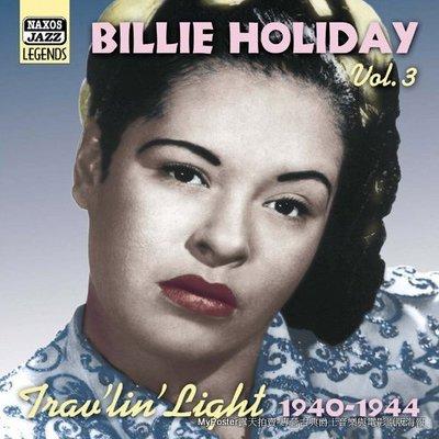 #【NAXOS預購】Billie Holiday:Trav'lin' Light比莉哈樂黛:漂泊之燈1940-1944