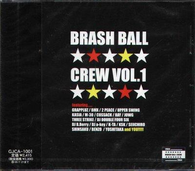 K - BRASH BALL CREW - BRASH BALL CREW - 日版 - NEW