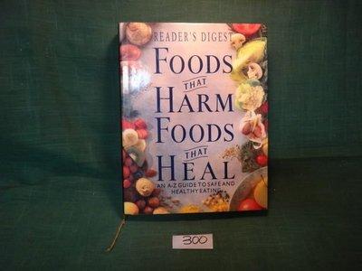 【愛悅二手書坊 15-60】FOODS THAT HARM FOODS THAT HEAL