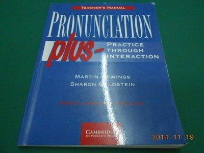 《PRONUNCIATION PLUS TEACHER'S MANUAL》八成新 輕微黃斑【CS超聖文化2讚】