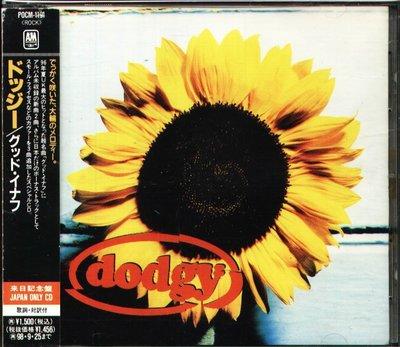 K - Dodgy - Good Enough - 日版 OBI