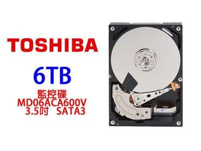 「ㄚ秒市集」Toshiba 東芝 6T 6TB 監控碟 / MD06ACA600V 3.5吋 SATA3 內接硬碟