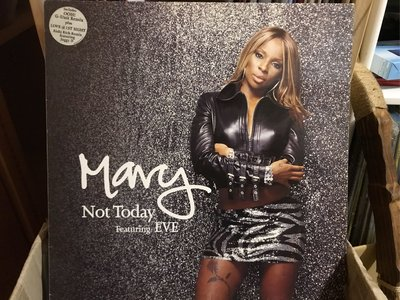 Mary J Blige/Not Today featuring Eve 嘻哈音樂 黑膠唱片