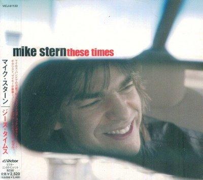 (甲上唱片) Mike Stern - These Times - 日盤