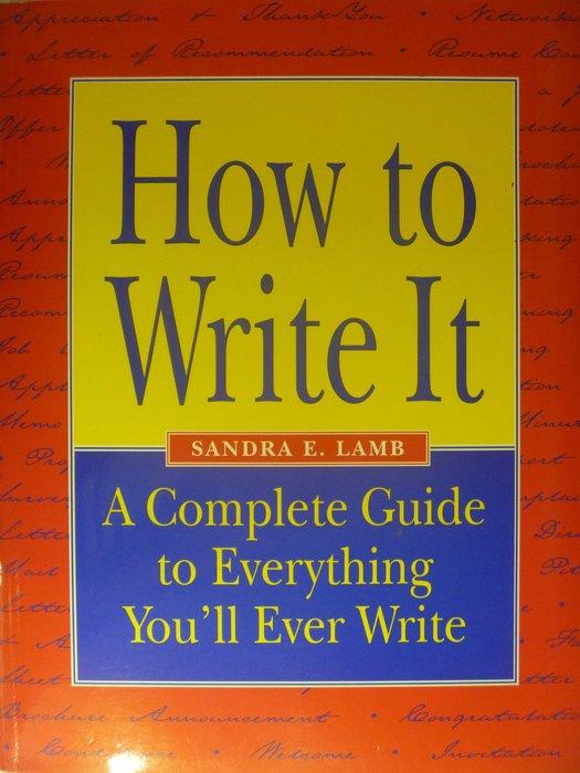 【月界二手書店】How to Write It_Sandra E. Lamb_原價698 〖大學文學〗AHN