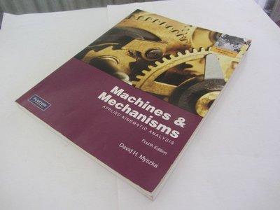 Machines & Mechanisms: Applied Kinematic Analysis》(ㄌ11袋)