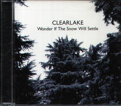 八八 - Clearlake - Wonder If the Snow Will Settle