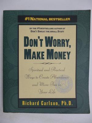 【月界二手書店2】Don't Worry, Make Money_Richard Carlson 〖理財〗CPC