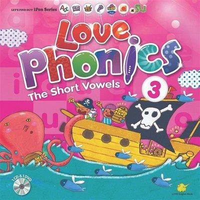 Love Phonics 3-The Short Vowels:認識母音(東西)【輕鬆學會自然發音~繪本+CD+DVD】