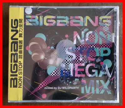 ◎2013全新CD-BIGBANG-NON STOP-NON STOP MEGA MIX-混音精選-舞力全開-等16首