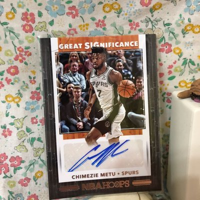 2019-20 Hoops Basketball Great SIGnificance GS-CZM Chimezie Metu Auto 簽名卡 馬刺隊