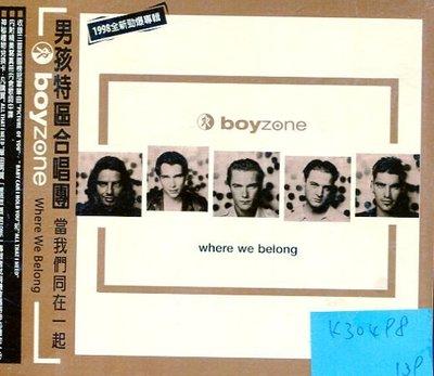 *真音樂* BOYZONE / WHERE WE BELONG 二手 K30498