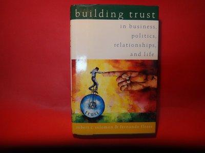 【愛悅二手書坊 02-50】Building Trust: In Business, Politics, Relatio