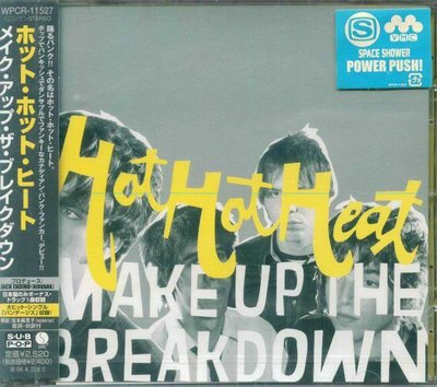 K - Hot Hot Heat - Make Up The Breakdown - 日版 - NEW
