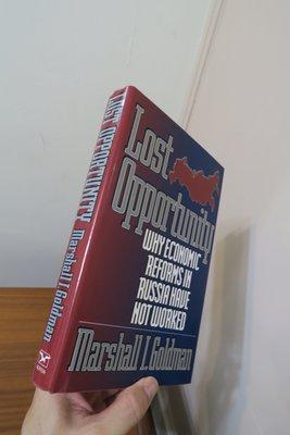 【英文舊書】[俄國] 為何葉爾欽經改失敗 Lost Opportunity, Marshall Goldman