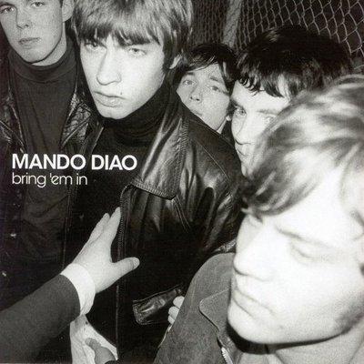 Mando Diao (曼朵戴歐) Bring 'Em In  復古搖滾