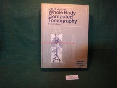 【愛悅二手書坊 01-55】Whole Body Computed Tomography