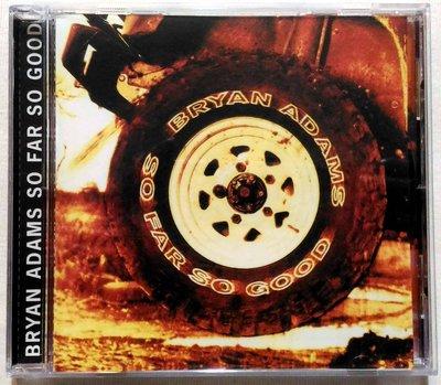 【阿貝全新靚碟】布萊恩亞當斯 Bryan Adams / 一切如意 so far so good / 澳洲進口 全新未拆