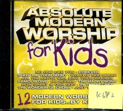 *真音樂* ABSOLUTE MODDERN WORSHIP FOR KIDS 二手 K6792 (封面底破) (大降價.下標賣2)