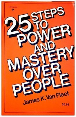 25 steps to power and mastery over people 原價269元僅此一本優惠價機會難得