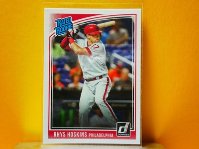Rhys Hoskins 2018 Donruss Rated Rookie RC 新人卡