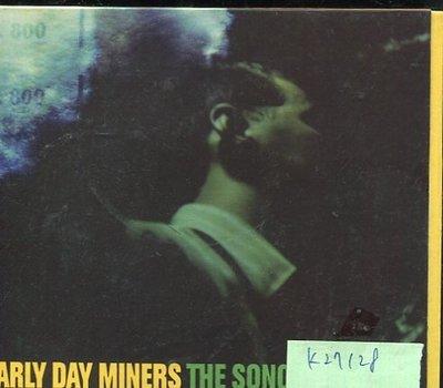*真音樂* EARLY DAY MINERS / THE SONOGRAPH EP 二手 K27128