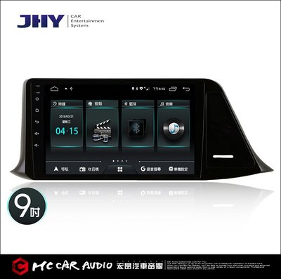【宏昌汽車音響】JHY M3 TOYOTA / 9吋 / 2017~ CHR專用機 (PRO版)   H452