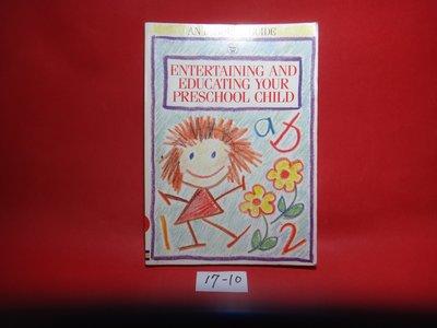 【愛悅二手書坊 17-10】Entertaining and Educating Your Preschool Chil