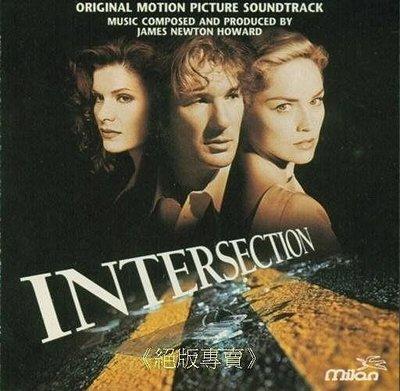 《絕版專賣》致命交叉點 / Intersection 電影原聲帶 (美版)