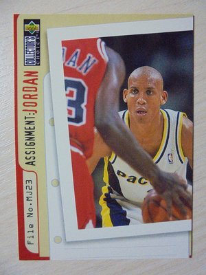 UD Collector's Choice Assignment Jordan Reggie Miller #365