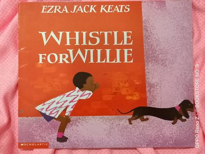 *NO.9 九號書店* WHISTLE FOR WILLIE 英文繪本童書 SCHOLASTIC