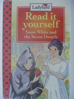 Snow Whte And The Seven Dwarfs-白雪公主(精裝)_Ladybird 〖少年童書〗CDA
